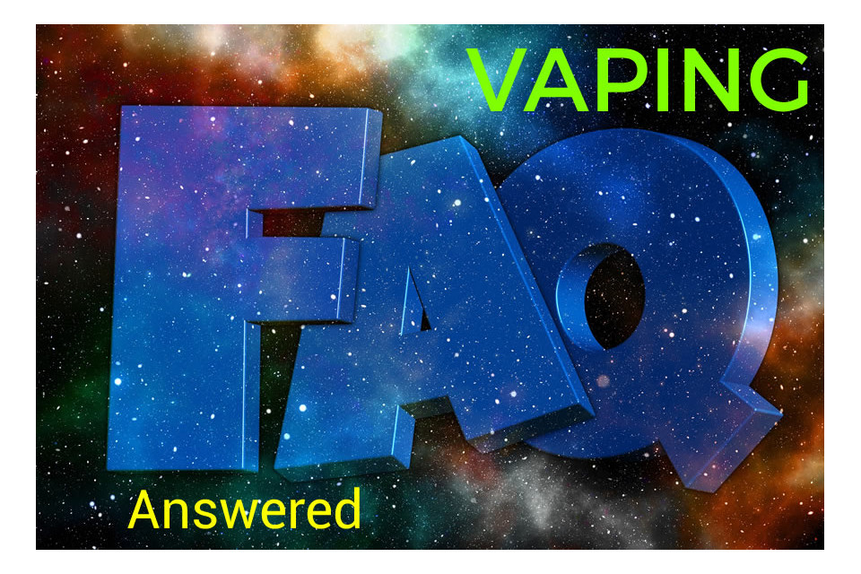 Vaping questions answered